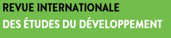 Appel à contributions pour la Revue Internationale des Études du Développement