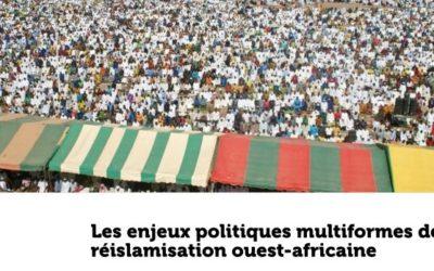Les enjeux politiques de la réislamisation ouest-africaine